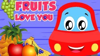 Fruits Love You | Little Red Car | Songs For Children - Kids Channel