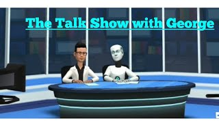 The Talk Show with George- S2:Ep1