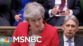 PM Theresa May's Brexit Withdrawal Deal Fails Again In UK Parliament | Velshi & Ruhle | MSNBC