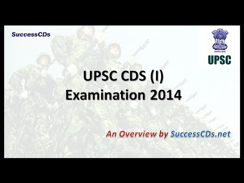 Combined Defence Services Exam (CDS 2014) - An Overview
