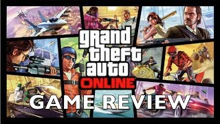 Grand Theft Auto Online review by Colyn Kirkland