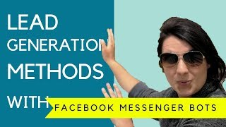 💎 Lead Generation With Facebook Messenger Bots (5/5)