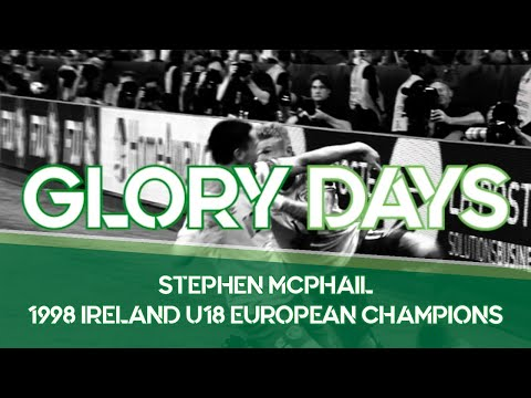 Glory Days | Stephen McPhail & the 1998 Ireland U18 European Champions