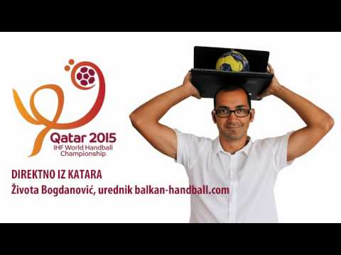 Pred 1/4 Finale SP Qatar 2015, Žika Bogdanović Balkan Handball