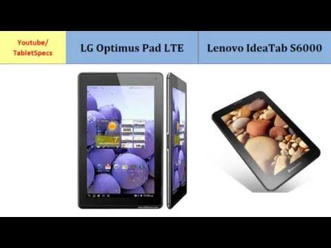 LG Optimus Pad LTE or Lenovo IdeaTab S6000, full specs comparison