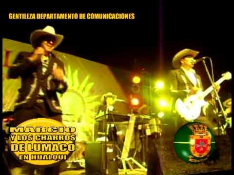 MARCIO Y LOS CHARROS DE LUMACO EN EL ANIVERSARIO DE LA COMUNA DE HUALQUI 2011