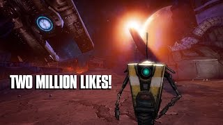 Claptrap's Two Million Likes Appreciation Video