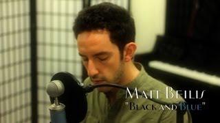 Download Lagu Matt Beilis - Black And Blue Gratis STAFABAND