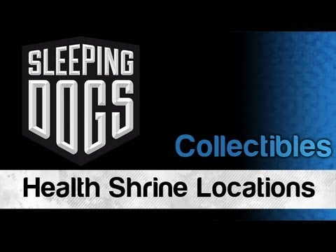 Sleeping Dogs - All Health Shrine Locations / Spiritual Healing Achievement