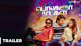 Bangalore Naatkal Official Theatrical Trailer