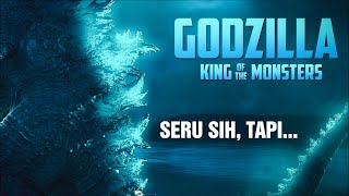 "REVIEW FILM ""GODZILLA : KING OF THE MONSTERS"" (2019) INDONESIA - PERTARUNGAN SERU PARA MONSTER!"