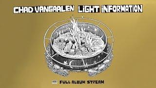 Download Lagu Chad VanGaalen - Light Information [FULL ALBUM STREAM] Gratis STAFABAND