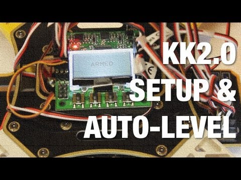 KK2.0 Multicopter ESC Calibration. Motor Layout. and Auto-Level w/ Default Settings on AeroSky Quad