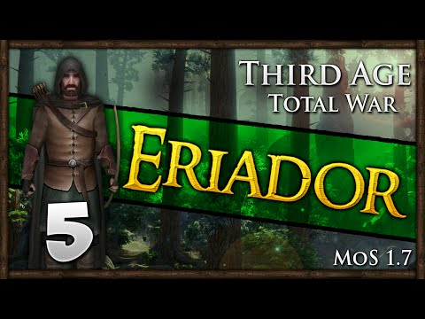 Third Age: Total War - Free Peoples of Eriador Campaign #5 ~ The War Begins!