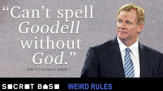 The NFL has a rule that basically turns the commissioner into God