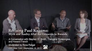 Revising Paul Kagame: Myth and Reality After the Genocide in Rwanda