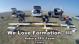 We Love Formation - III  // Flown With Dragonlink  //  Ankara FPV Team