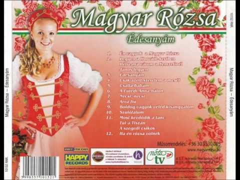 Magyar Rózsa - Mix