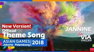 MIX Meraih Bintang - Jannine Weigel x Via Vallen  Official Theme Song Asian Games 2018 (3 Languages)