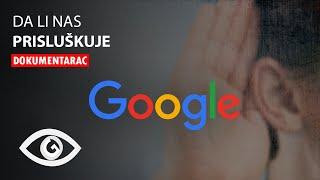 Da li Nas Google Uvek Prisluskuje?  (Test Uzivo)