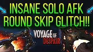 INSANE SOLO AFK ROUND SKIP GLITCH ON VOYAGE OF DESPAIR!!(BO4 GLITCHES)