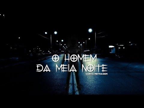 HOMEM DA MEIA NOITE: O DESAFIO - CURTA METRAGEM