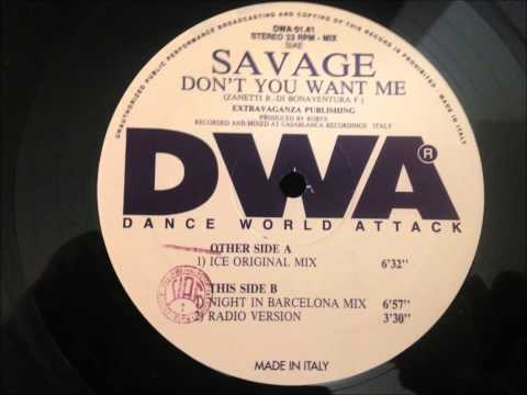 Savage - Don't You Want Me (Radio Version)