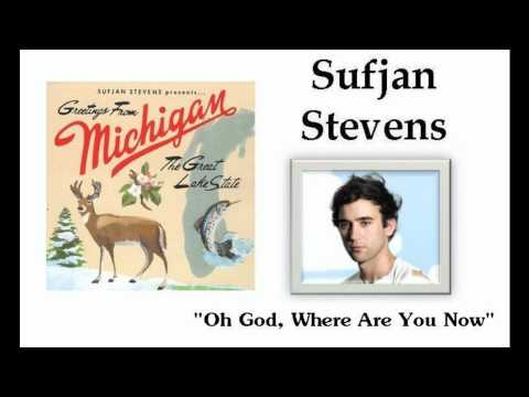 Sufjan Stevens - Oh God Where Are You Now In Pickeral Lake Pigeon Marquette Mackinaw