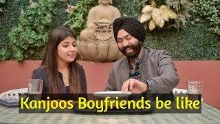 Kanjoos Boyfriends be like | Harshdeep Ahuja