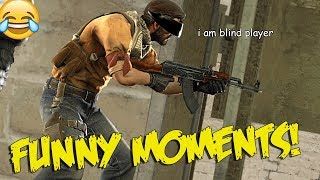 CS:GO A LEGALLY BLIND CSGO PLAYER (FUNNY MOMENTS)