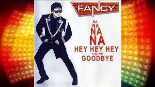 Fancy - Na Na Na Na Hey Hey Hey Kiss Him Goodbye (2001) [Official Video]