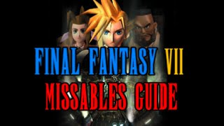 FF7 Missable Content Guide