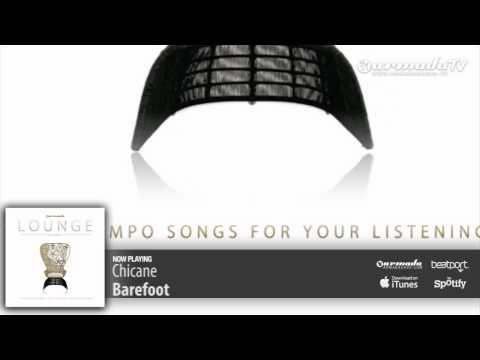 Chicane – Barefoot