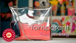 Buat Sendiri (DIY Tutorial): Transparant Clutch Bag