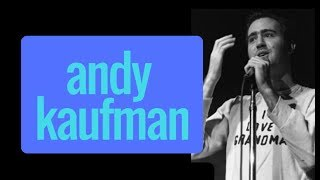 Andy Kaufman and Performance Art // Stand-Up Comedy and Genre