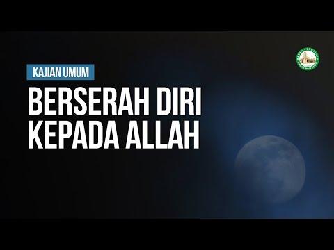 Berserah Diri Kepada Allah - Ustadz Muhammad Husaini Syarqawi