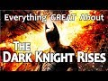 Everything GREAT About The Dark Knight Rises! MP3