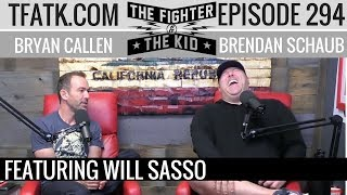 The Fighter and The Kid - Episode 294: Will Sasso
