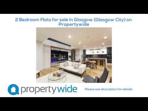 2 Bedroom Flats for sale in Glasgow (Glasgow City) on Propertywide
