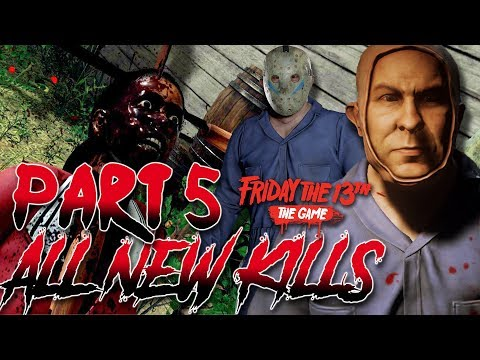 ALL NEW KILLS!   Part 5 UNMASKED!   Friday the 13th: The Game