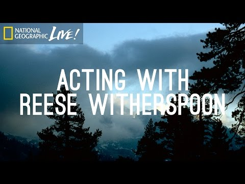 Acting With Reese Witherspoon - Nat Geo Live