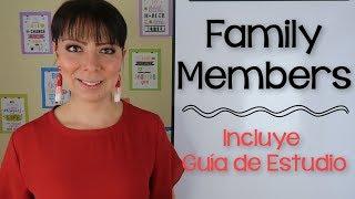 MIEMBROS DE LA FAMILIA EN INGLÉS Y SU PRONUNCIACIÓN