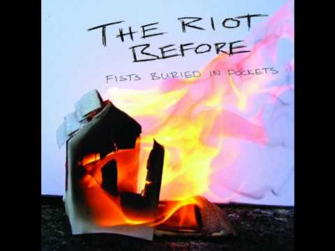 The Riot Before - Words Written Over Coffee