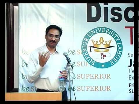 DISCOVER YOUR TALENT - JAVED Chaudhry In Superior University (Part 8 to 8).mp4