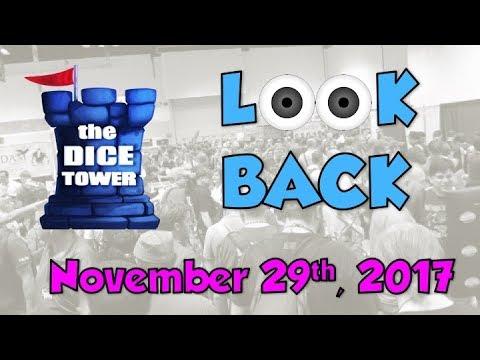 Dice Tower Reviews: Look Back - November 29, 2017