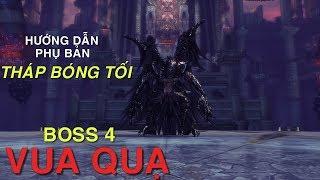 Hướng dẫn Boss 4 Tháp Bóng Tối: Vua Quạ