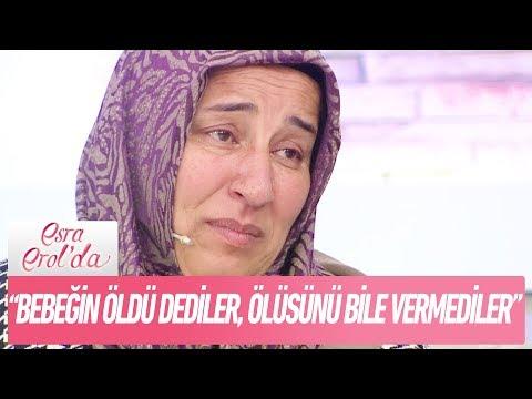 """Berrin Hanım:""""Bebeğimin ölüsünü bile vermediler!"""" - Esra Erol'da 22 Kasım 2017"""