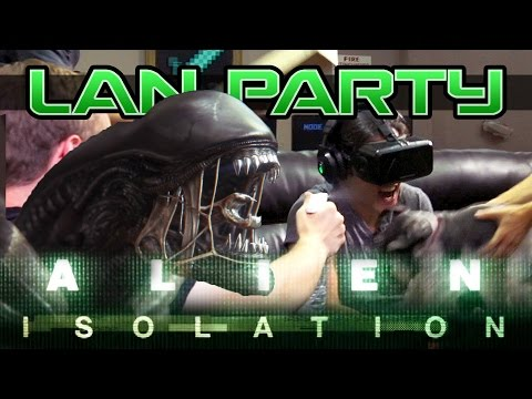 Alien Isolation Oculus SCARE ZONE - LAN Party