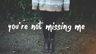 Download Lagu Chelsea Cutler - You're Not Missing Me (Lyric Video) Gratis STAFABAND