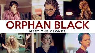 Orphan Black - Meet The Clones
